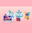 savings account concept tiny characters with huge vector image