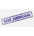 grunge save americans rectangle stamp vector image vector image
