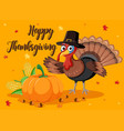 happy thanksgiving pumpkin and turkey card vector image vector image