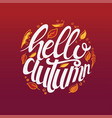 hello autumn custom typography vector image