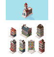 historic buildings old vintage 3d houses and vector image vector image