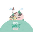 home sweet home houses residential urban vector image