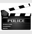 police clapperboard vector image vector image