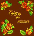 enjoy summer - hibiscus decoration vector image vector image
