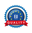 eu - europe certified quality badge sign vector image vector image