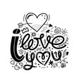 i love you doodle a hand drawn vector image