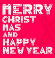 merry christmas and happy new year - lettering vector image vector image