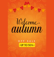 welcome autumn day sale vector image vector image