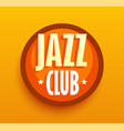 jazz club - logo for music cafe bar style sigh vector image vector image