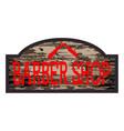 worn barber shop wooden store sign vector image