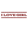 I Love Girl Watermark Stamp vector image vector image
