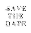 lettering save date inscription vector image vector image
