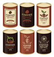 set a tin cans with various labels for coffee vector image