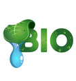 bio symbol with a drop of water vector image vector image