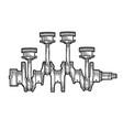 engine pistons on crankshaft sketch engraving vector image vector image