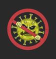 stop coronavirus symbol sign healthcare warning vector image