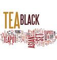 asian black tea set text background word cloud vector image vector image