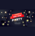 happy new year party banner holiday background vector image vector image