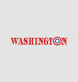 washington city name vector image vector image