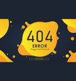 404 error page not found yellow vector image vector image