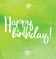 Happy Birthday Script green vector image