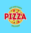 cartoon pizzeria sign color card poster vector image vector image