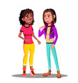 girls actively discuss with gestures vector image