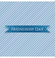 Friendship Day realistic textile Ribbon vector image vector image