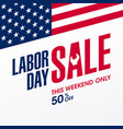 labor day sale this weekend only special offer vector image vector image