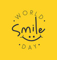 funny emblem design world smile day vector image vector image