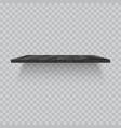 black wooden shelve on transparent background vector image vector image
