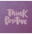 think positive for logotype flyer postcard vector image