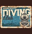 diving club metal rusty plate scuba sport poster vector image vector image