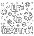 life is beautiful coloring page vector image vector image