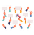 protest banners and placards in hands megaphone vector image