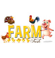 font design for farm with pig and chickens vector image vector image