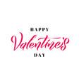 happy valentines day handwritten romantic vector image vector image