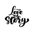 words love story inspirational isolated vector image