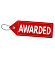 awarded grunge label or price tag vector image