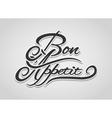 Bon Appetit lettering vector image vector image