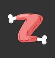 letter z meat font pork and bone alphabet sign vector image vector image