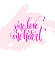 one love one heart - hand lettering poster on pink vector image vector image