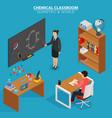 chemical classroom school education isometric vector image