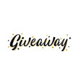 giveaway lettering sign with gold stars vector image vector image