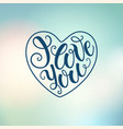 i love you doodle decorative hand lettering on vector image vector image