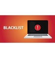 blacklist with danger sign on notebook vector image vector image