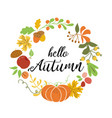 hello autumn wreath fall elements orange pumpkin vector image vector image