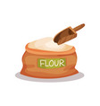 sack of flour and wooden scoop vector image vector image