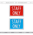 staff only information signboard vector image vector image