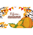 welcome autumn seasonal card vector image